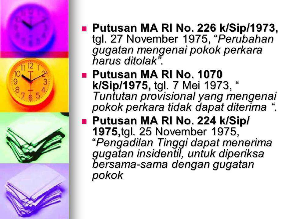 Putusan MA RI No. 226 k/Sip/1973, tgl