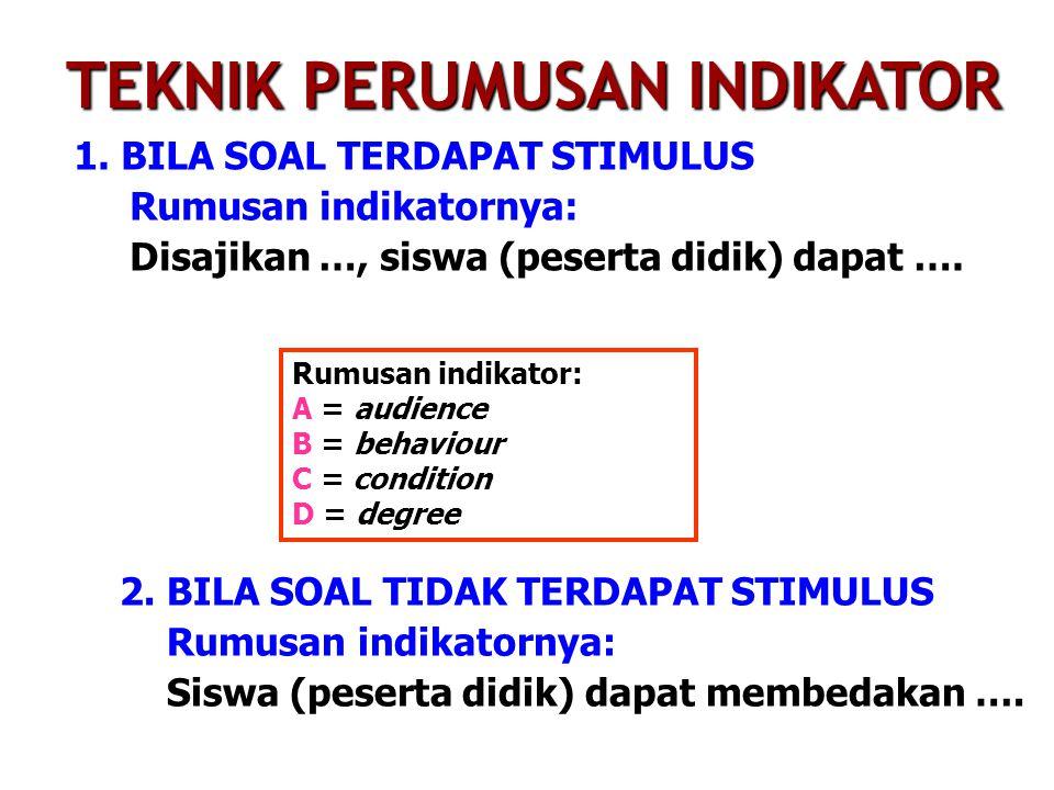 2. BILA SOAL TIDAK TERDAPAT STIMULUS