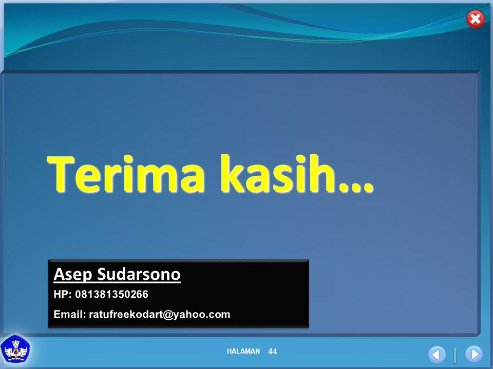 Terima kasih… Asep Sudarsono HP: 081381350266