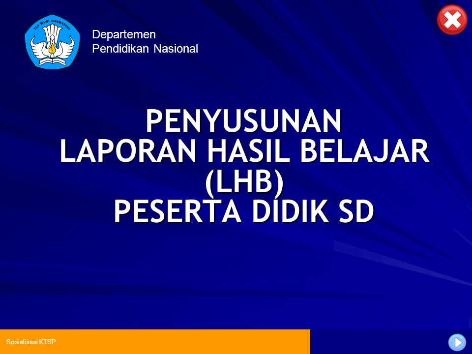 PENYUSUNAN LAPORAN HASIL BELAJAR (LHB) PESERTA DIDIK SD