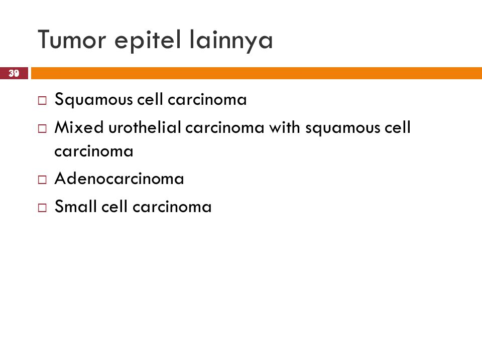 Tumor epitel lainnya Squamous cell carcinoma