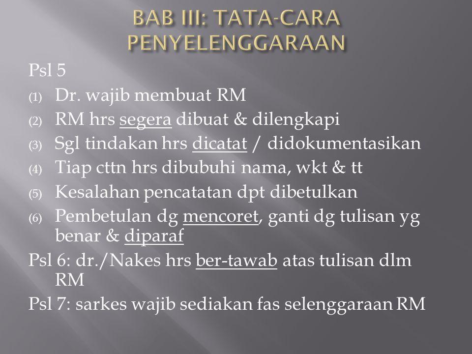 BAB III: TATA-CARA PENYELENGGARAAN