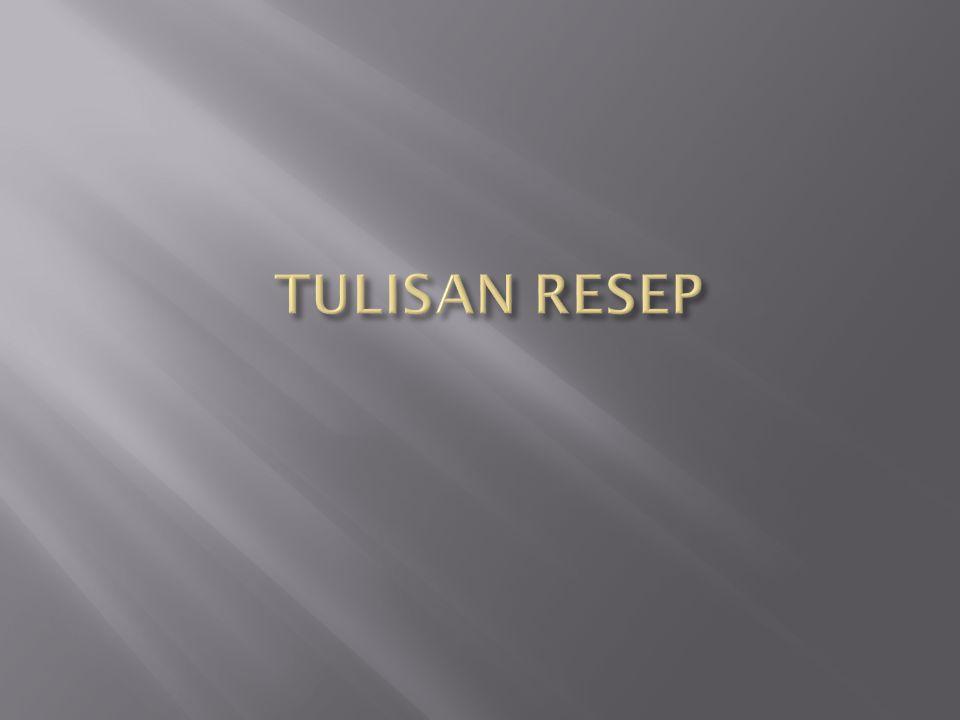 TULISAN RESEP