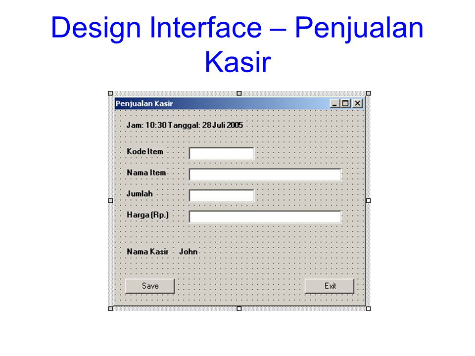 Design Interface – Penjualan Kasir
