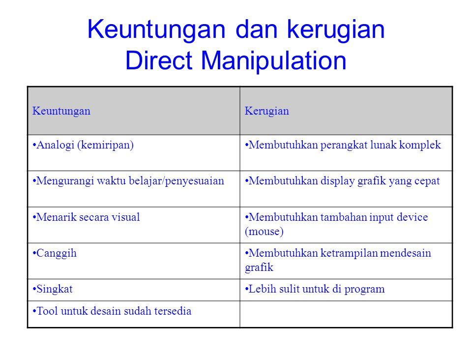 Keuntungan dan kerugian Direct Manipulation