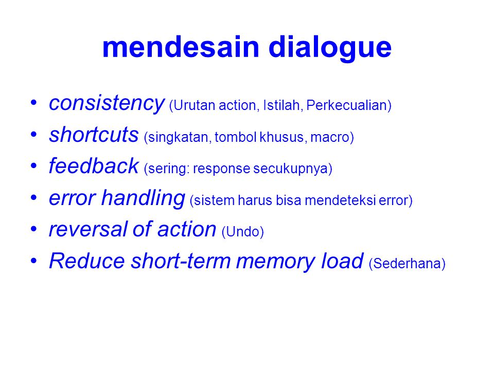 mendesain dialogue consistency (Urutan action, Istilah, Perkecualian)