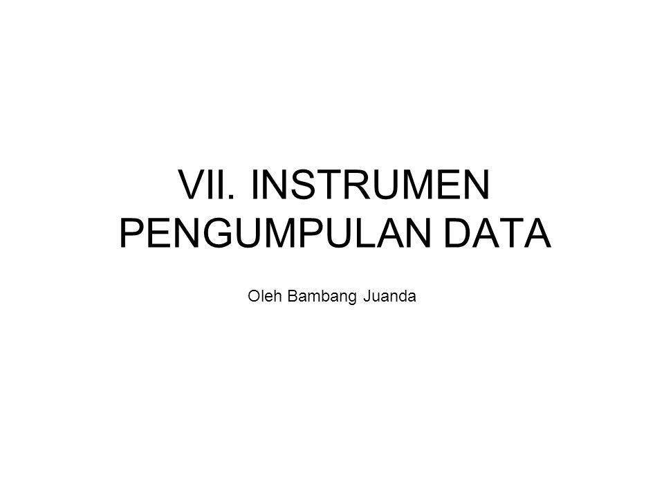VII. INSTRUMEN PENGUMPULAN DATA