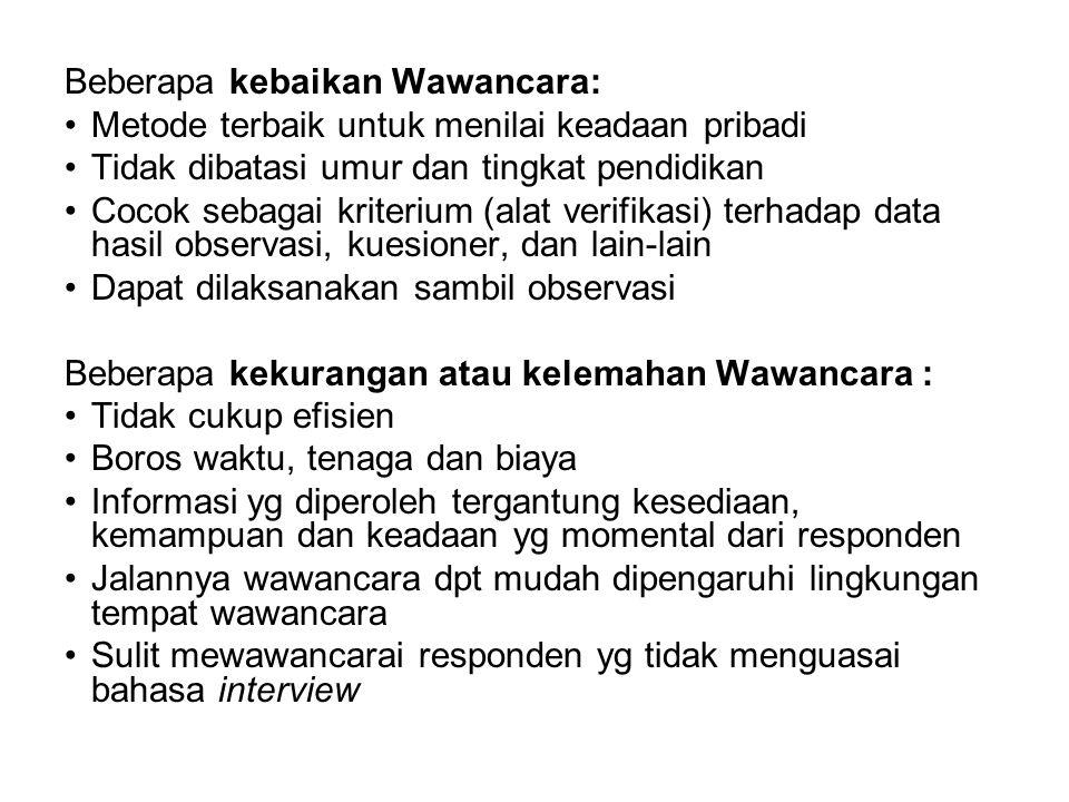 Beberapa kebaikan Wawancara: