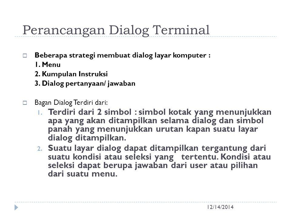 Perancangan Dialog Terminal