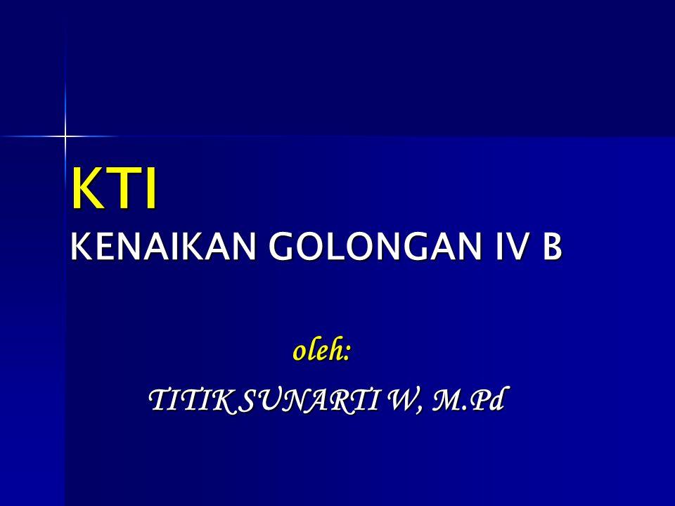 KTI KENAIKAN GOLONGAN IV B