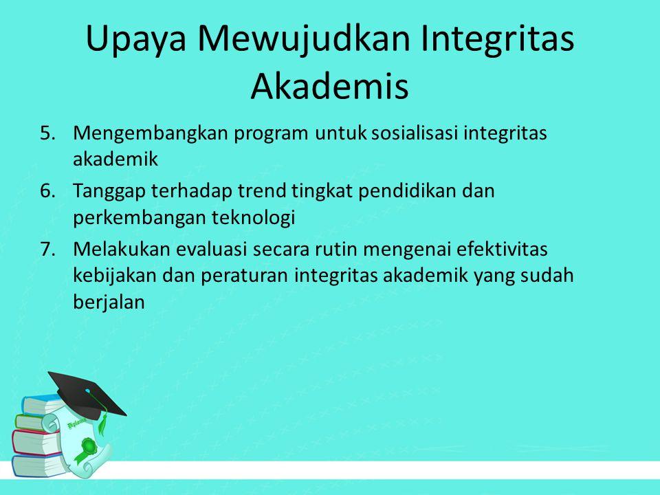 Upaya Mewujudkan Integritas Akademis