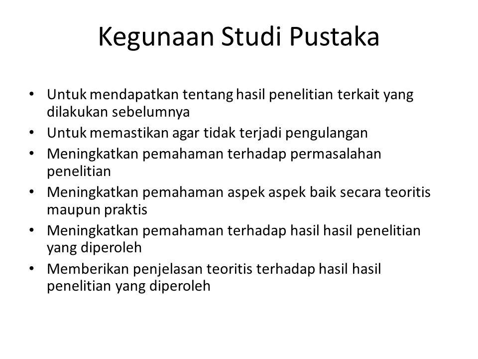 Kegunaan Studi Pustaka