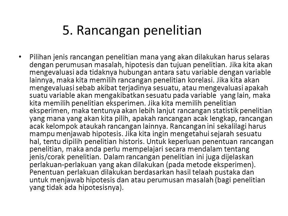 5. Rancangan penelitian