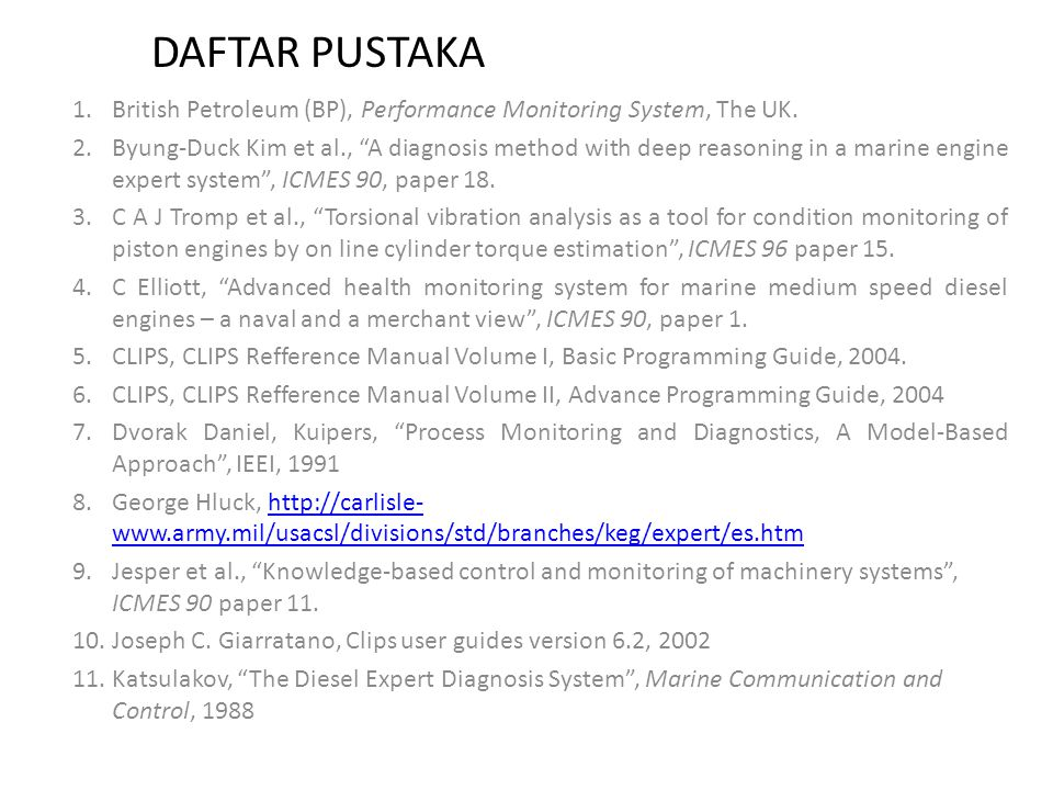 DAFTAR PUSTAKA British Petroleum (BP), Performance Monitoring System, The UK.