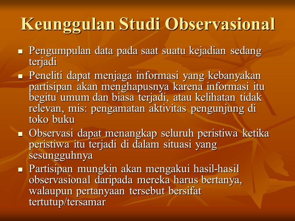 Keunggulan Studi Observasional