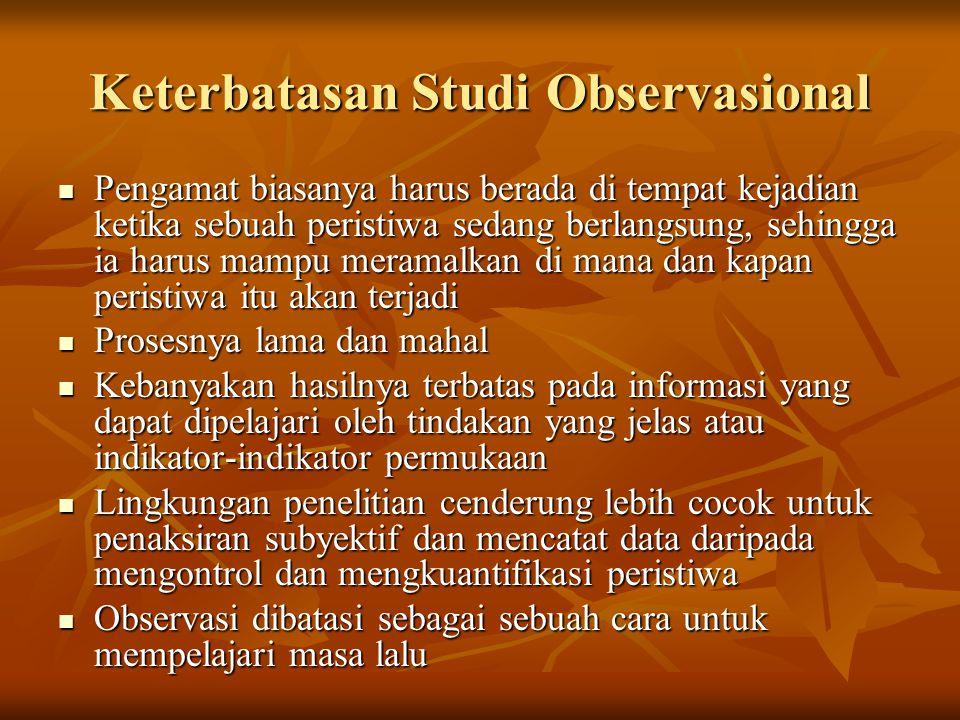 Keterbatasan Studi Observasional