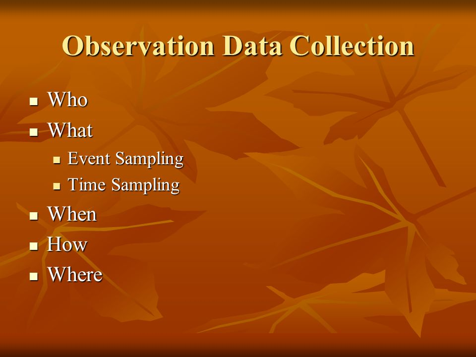 Observation Data Collection