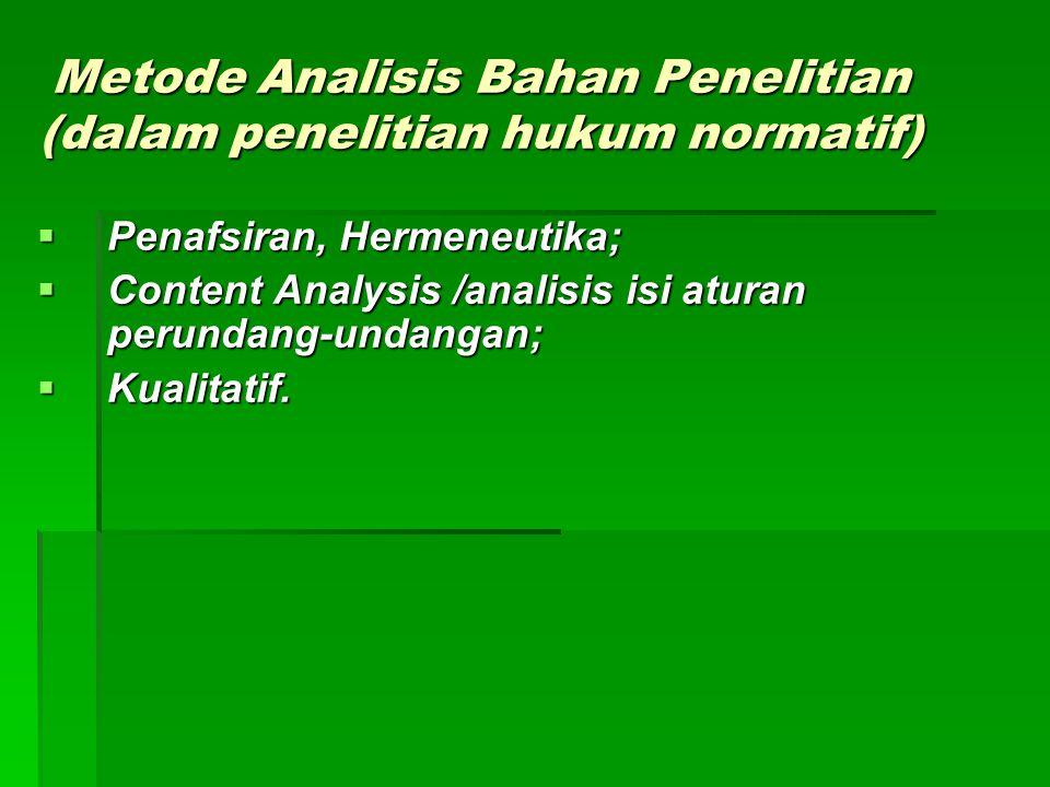 Metode Analisis Bahan Penelitian (dalam penelitian hukum normatif)