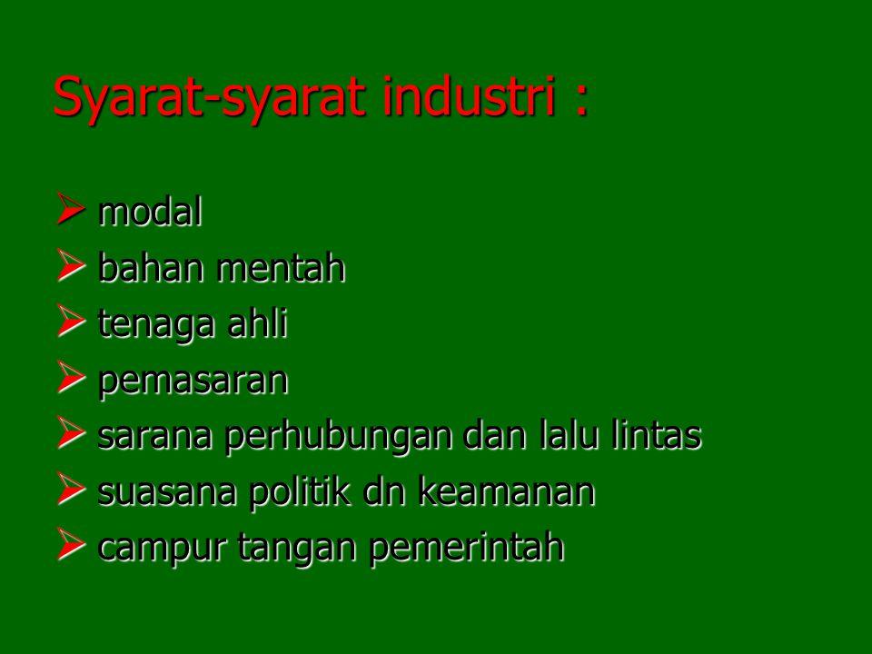 Syarat-syarat industri :