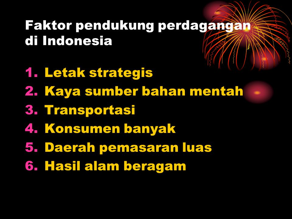 Faktor pendukung perdagangan di Indonesia
