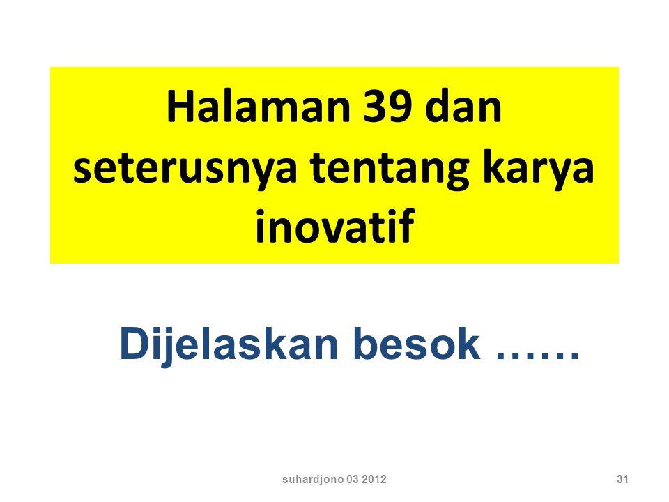 Halaman 39 dan seterusnya tentang karya inovatif