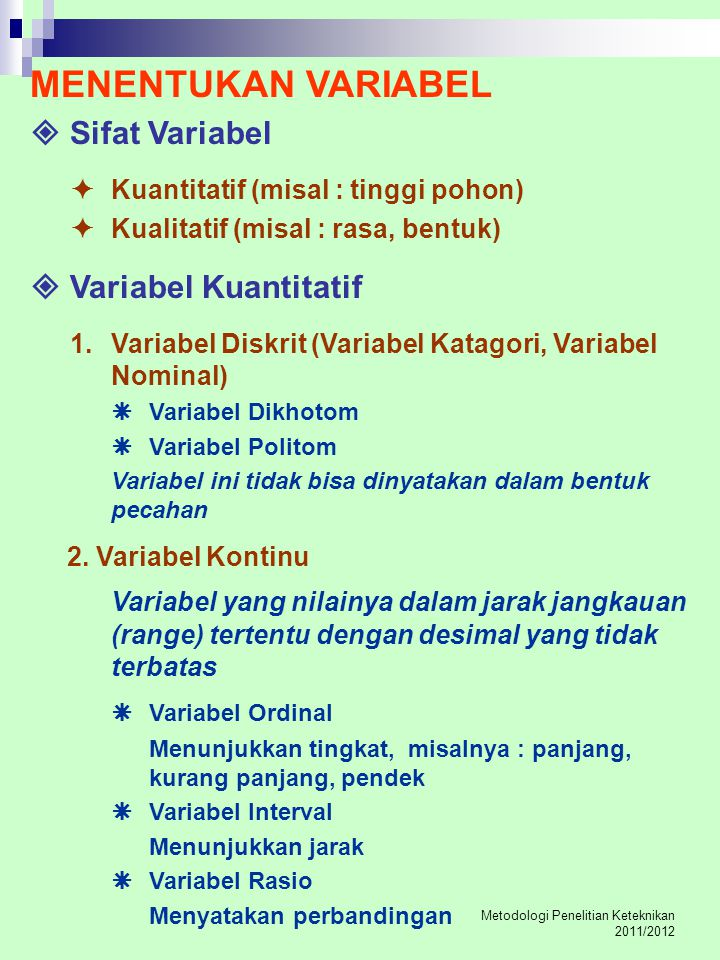 MENENTUKAN VARIABEL  Sifat Variabel  Variabel Kuantitatif