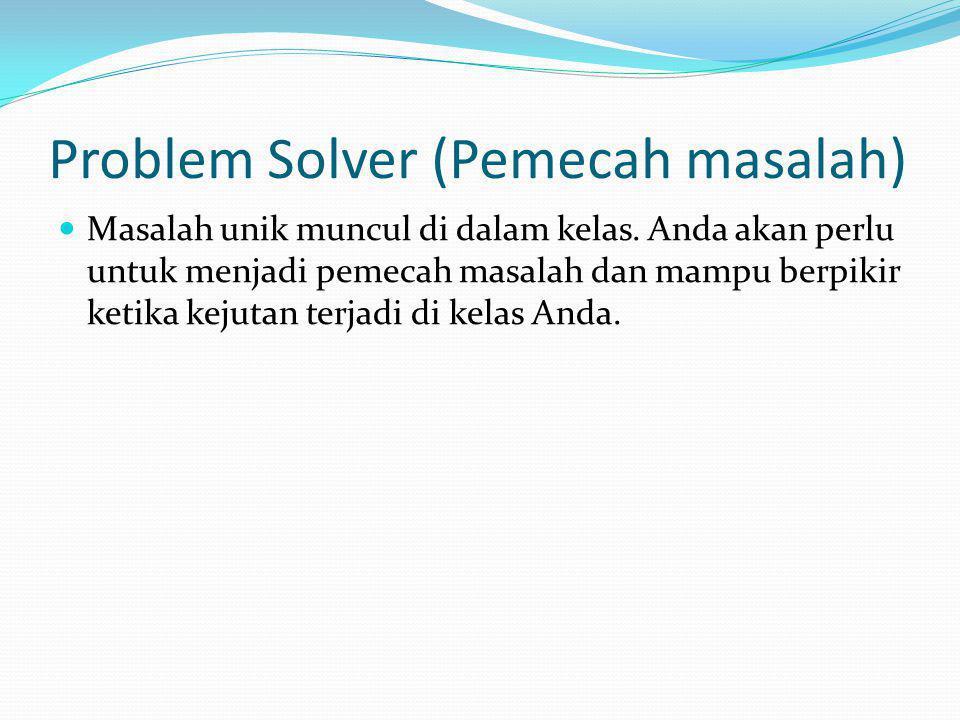 Problem Solver (Pemecah masalah)