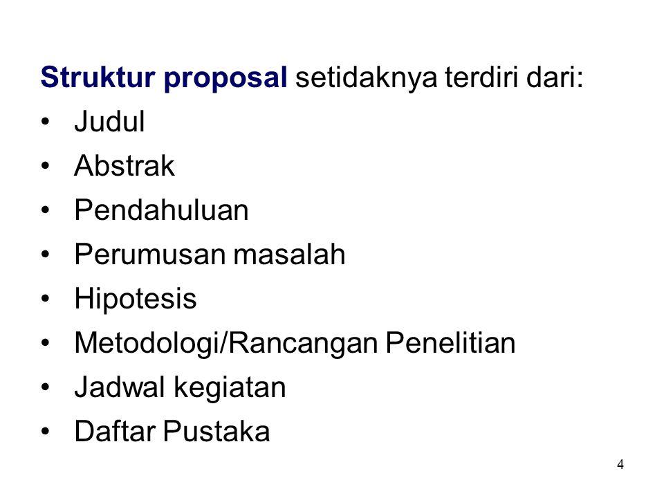 Struktur proposal setidaknya terdiri dari:
