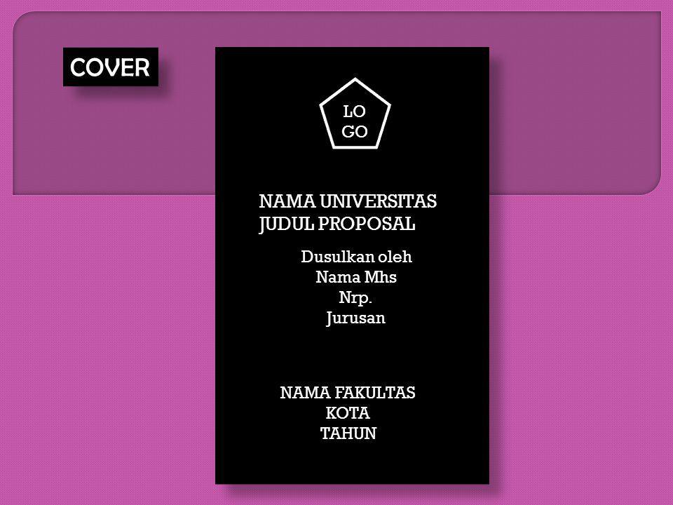 COVER NAMA UNIVERSITAS JUDUL PROPOSAL LOGO Dusulkan oleh Nama Mhs Nrp.
