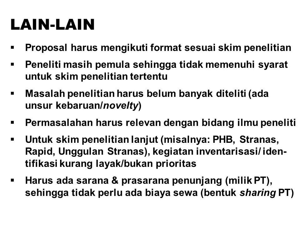 LAIN-LAIN Proposal harus mengikuti format sesuai skim penelitian