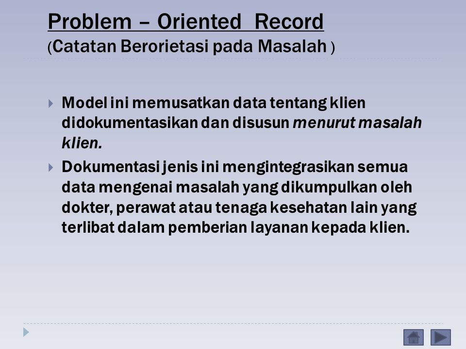 Problem – Oriented Record (Catatan Berorietasi pada Masalah )