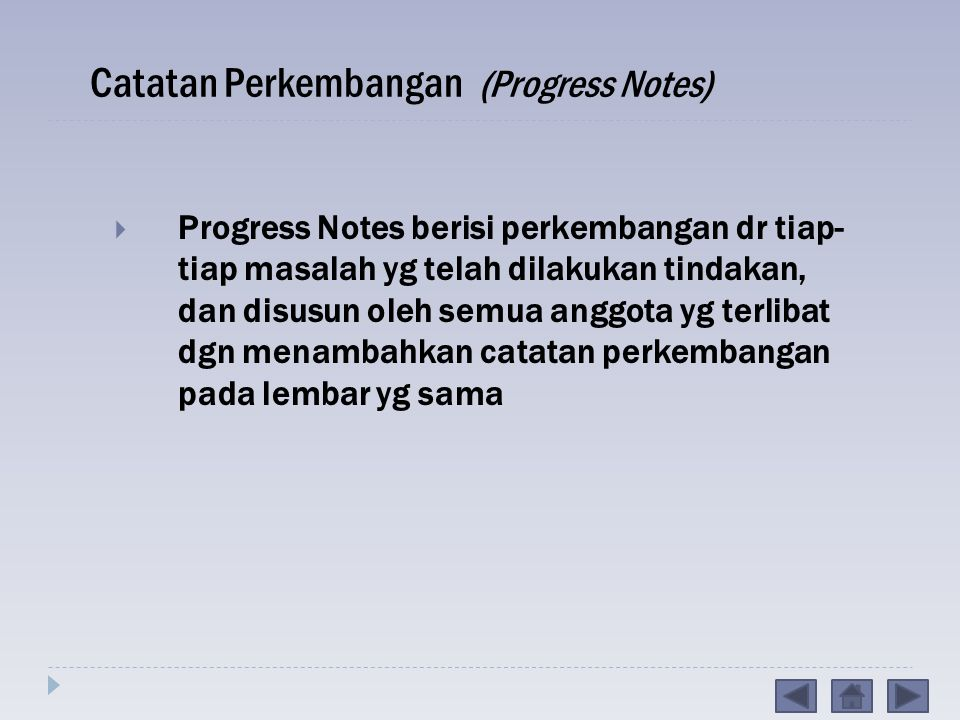 Catatan Perkembangan (Progress Notes)
