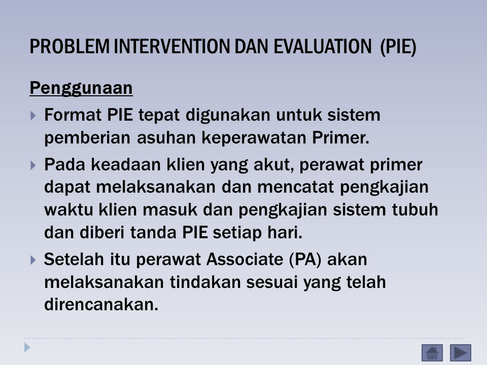 PROBLEM INTERVENTION DAN EVALUATION (PIE)