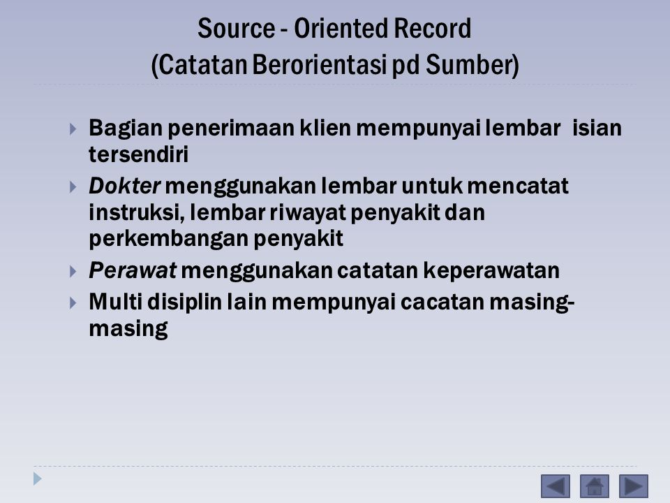 Source - Oriented Record (Catatan Berorientasi pd Sumber)