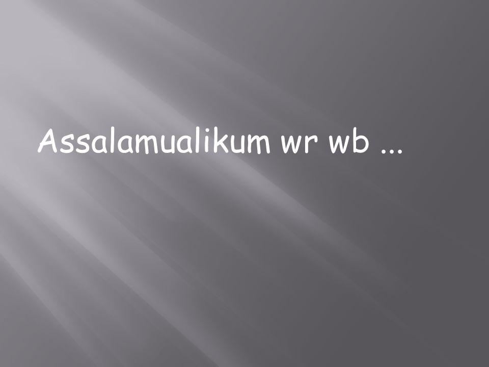 Assalamualikum wr wb ...