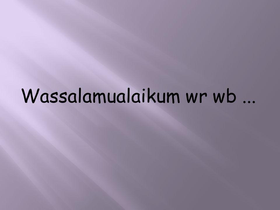 Wassalamualaikum wr wb ...
