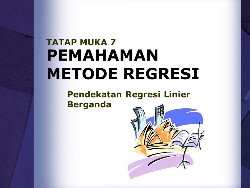 PEMAHAMAN METODE REGRESI