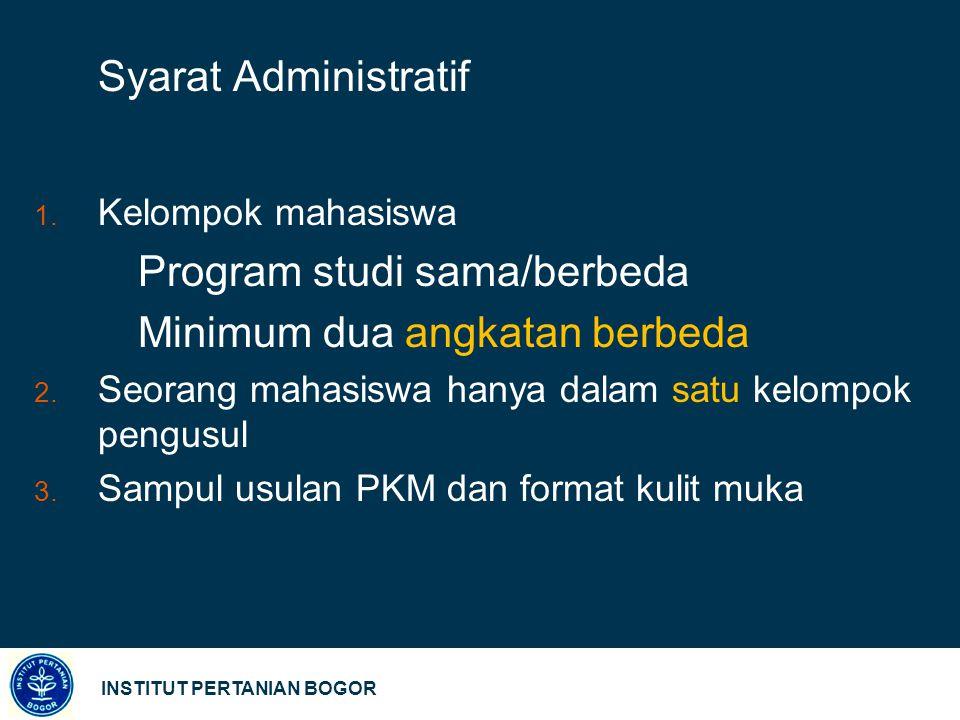 Program studi sama/berbeda Minimum dua angkatan berbeda