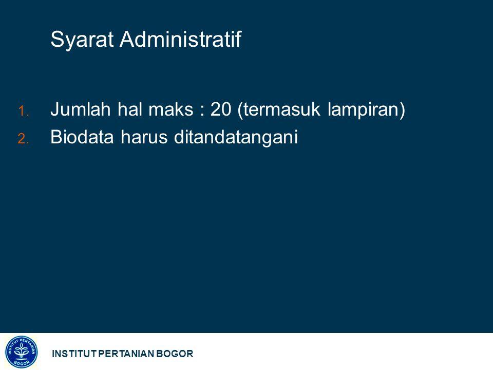 Syarat Administratif Jumlah hal maks : 20 (termasuk lampiran)