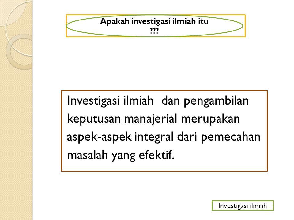 Apakah investigasi ilmiah itu