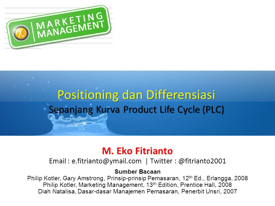 Positioning dan Differensiasi Sepanjang Kurva Product Life Cycle (PLC)