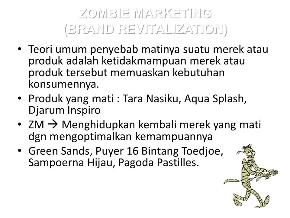 ZOMBIE MARKETING (BRAND REVITALIZATION)