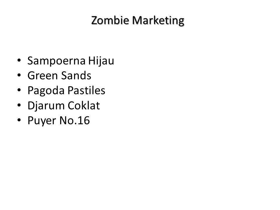 Zombie Marketing Sampoerna Hijau Green Sands Pagoda Pastiles Djarum Coklat Puyer No.16
