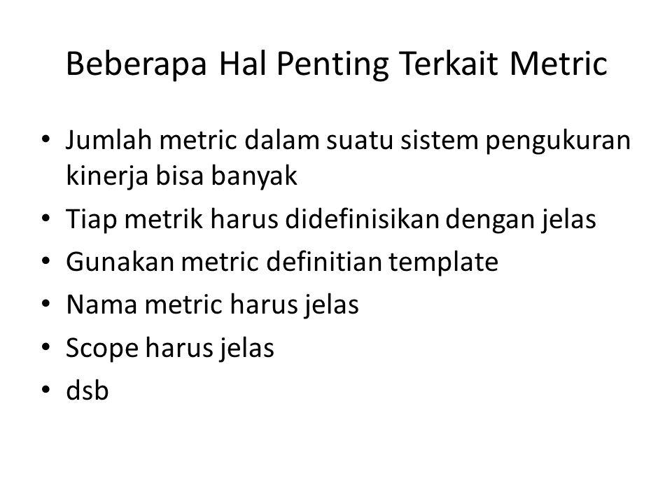Beberapa Hal Penting Terkait Metric