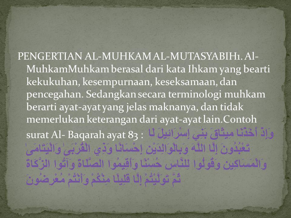 PENGERTIAN AL-MUHKAM AL-MUTASYABIH1