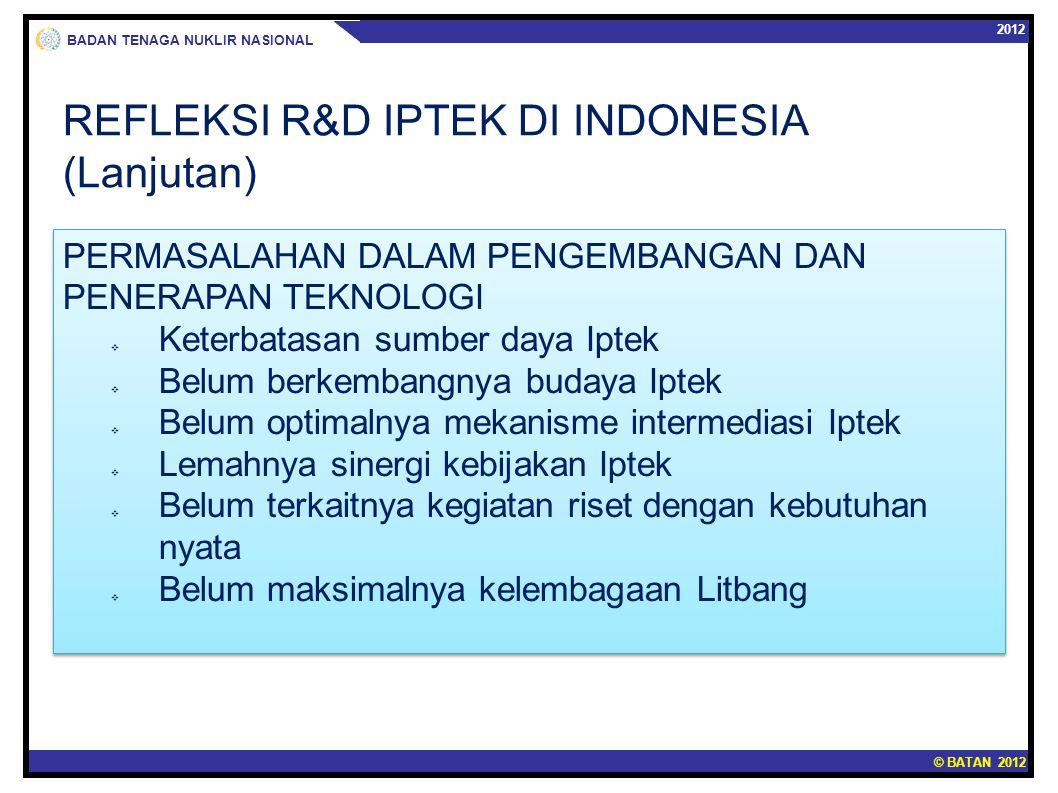 REFLEKSI R&D IPTEK DI INDONESIA (Lanjutan)