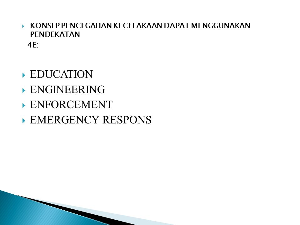 EDUCATION ENGINEERING ENFORCEMENT EMERGENCY RESPONS