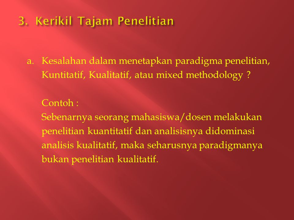 3. Kerikil Tajam Penelitian