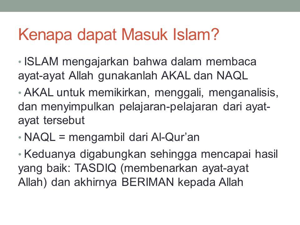 Kenapa dapat Masuk Islam