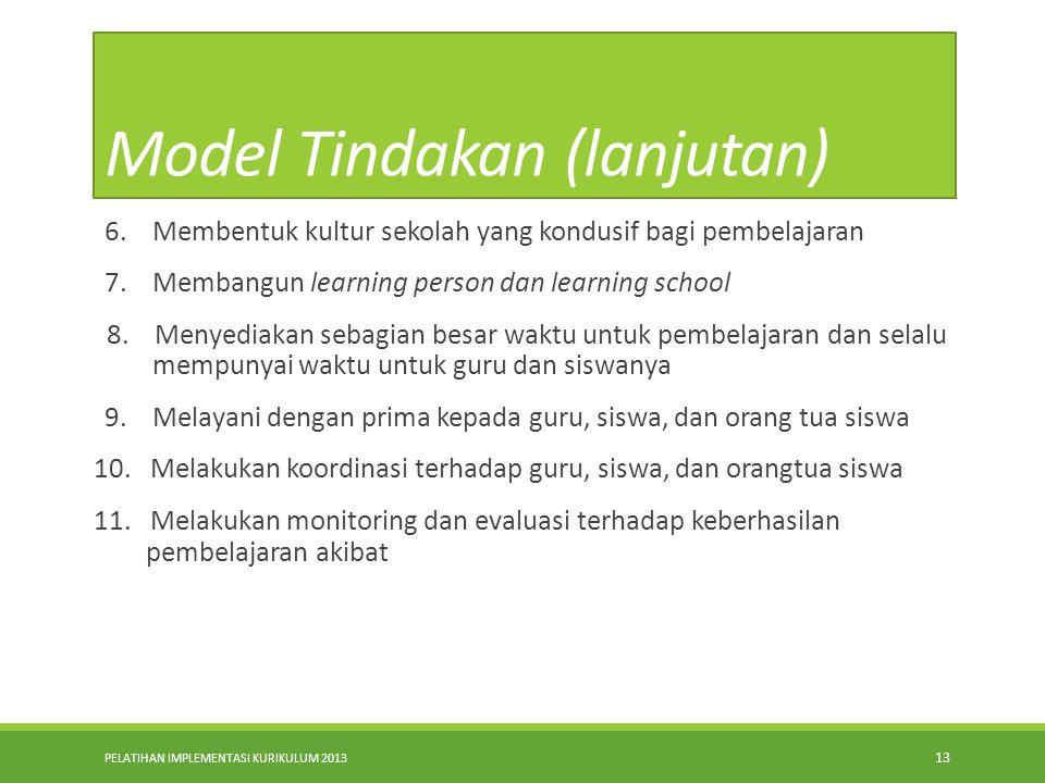 Model Tindakan (lanjutan)